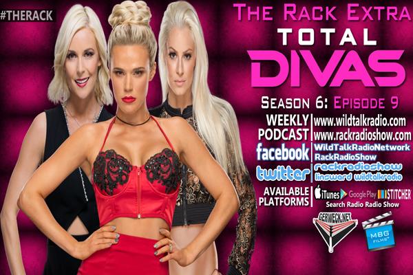 The Rack Extra: Total Divas Season 6 Episode 9 – The Rack Radio Show
